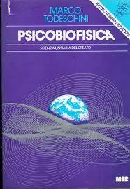Marco Todeschini e la psicobiofisica