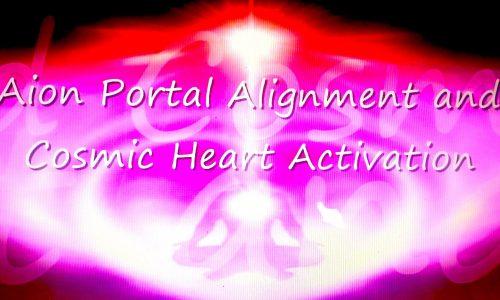 MEDITAZIONE PLANETARIA -Allineamento del Portale di Aion & Attivazione del Cuore Cosmico